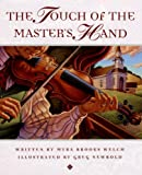 The Touch of the Master's Hand, Myra Brooks Welch, 0966444779