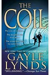 The Coil: A Novel (Liz Sansborough Book 2) Kindle Edition