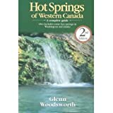 Hot Springs of Western Canada: A Complete Guide