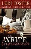 The Write Ingredients, Lori Foster, 1599986531