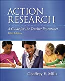 Action Research Plus Video-Enhanced Pearson EText -- Access Card, Mills, Geoffrey E., 0133387445
