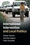 img - for International Intervention and Local Politics book / textbook / text book