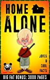 HOME ALONE: 100% HOME ALONE Jokes & Memes ( HOME ALONE memes collection) + BIG FAT BONUS