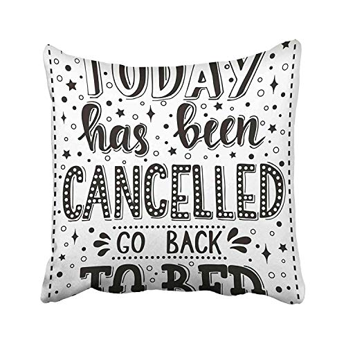 Guan Tong Today Has Been Cancelled Go Back to Conceptual Handwritten Phrase Calligraphic Design Inspirational Throw Pillow Covers 18x18 Inch Decorative Cover Pillowcase Cases Case Two Side -