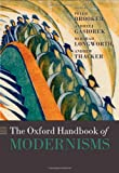 img - for The Oxford Handbook of Modernisms (Oxford Handbooks) book / textbook / text book