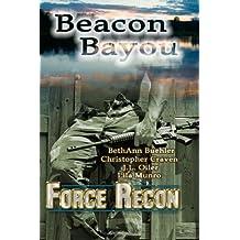 Force Recon: Beacon Bayou