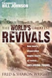 The World's Greatest Revivals, Fred Wright and Sharon Wright, 0768425913