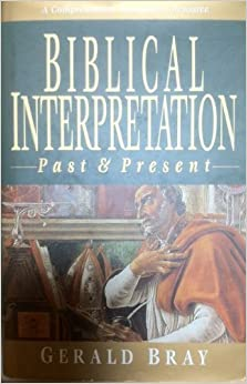 Biblical Interpretation: Past and Present
