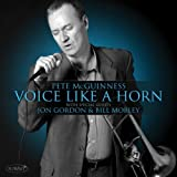 Voice Like a Horn by Pete Mcguinness