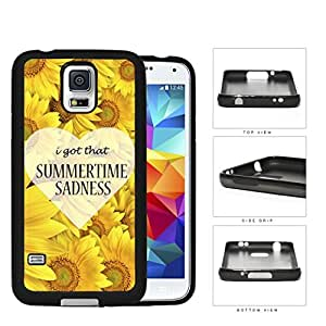 I Got That Summertime Sadness Sunflower Rubber Silicone TPU Cell Phone Case Samsung Galaxy S5 SM-G900