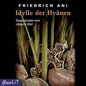 Idylle der Hyänen Hörbuch