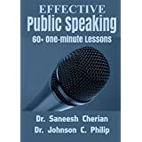 Effective Public Speaking: 60+ One Minutes Lessons