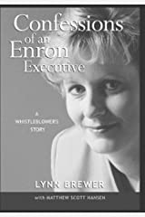 Confessions of an Enron Executive: A Whistleblower's Story Hardcover