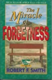The Miracle of Forgetness, Robert F. Smith, 1562362356