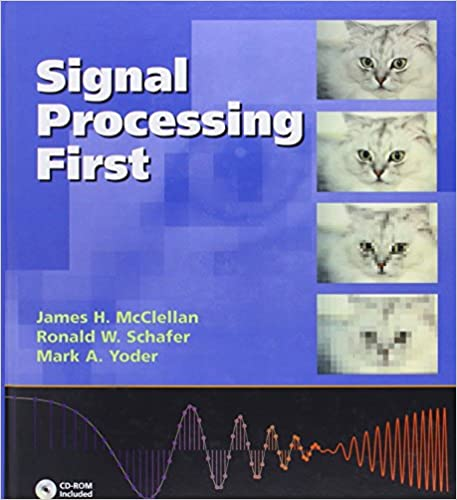 Signal processing first james h mcclellan ronald w schafer mark signal processing first 1st edition fandeluxe Image collections