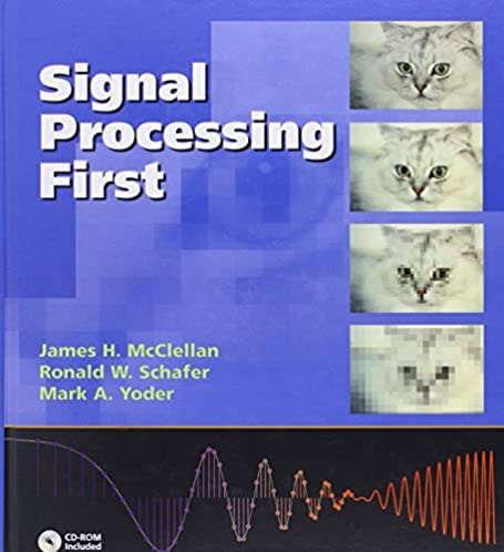 signal processing first james h mcclellan ronald w schafer mark rh amazon com Textbook Solution Manuals Textbook Solution Manuals