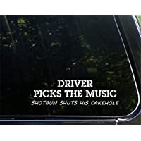 Driver Picks The Music Shotgun Shuts His Cakehole Funny Decal Stickers for Cars Window Trucks Laptop Decoration 22.86cm