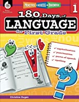 180 Days of Language for First Grade - Build Grammar Skills and Boost Reading Comprehension Skills with this 1st Grade Workbook (180 Days of Practice)
