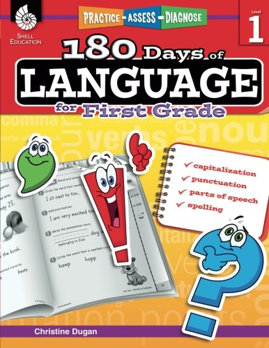 180 Days of Language for First Grade – Build Grammar Skills and Boost Reading Comprehension Skills with this 1st Grade Workbook (180 Days of Practice) by Shell Education