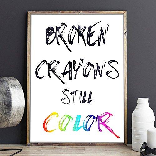 Broken Crayons Still Color typographic art print -inspirational - motivational poster