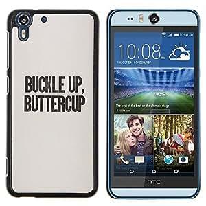- buckle up buttercup text funny quote - - Modelo de la piel protectora de la cubierta del caso FOR HTC Desire EYE M910x RetroCandy