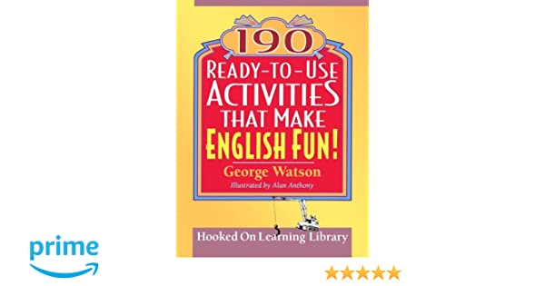 Amazon.com: 190 Ready-to-Use Activities That Make English Fun ...
