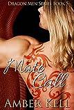 Mate Call (Dragon Men Book 5)
