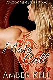 Mate Call (Dragon Mate Book 5)