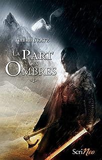 La part des ombres 01, Katz, Gabriel