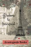 J'adore le français!: Journal 2