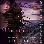 Unspoken: Shadow Falls: After Dark | C. C. Hunter