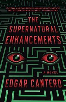 The Supernatural Enhancements by [Cantero, Edgar]
