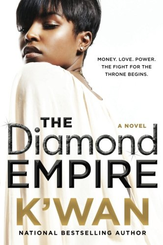 The Diamond Empire: A Novel (A Diamonds Novel)