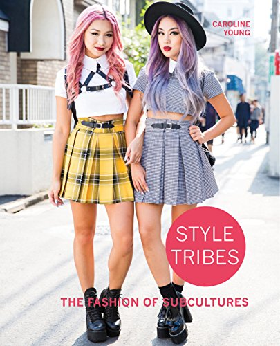 Style Tribes: The Fashion of Subcultures -