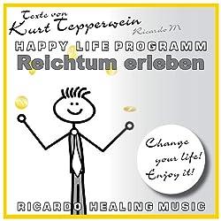 Reichtum erleben (Happy Life Programm)