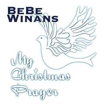 Christmas Prayer.My Christmas Prayer