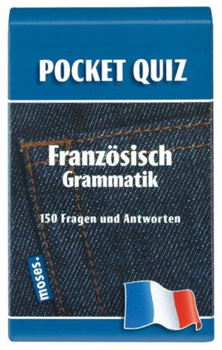 Pocket Quiz Französisch Grammatik: 150 Fragen & Antworten