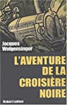 L'Aventure de la croisière noire par Wolgensinger