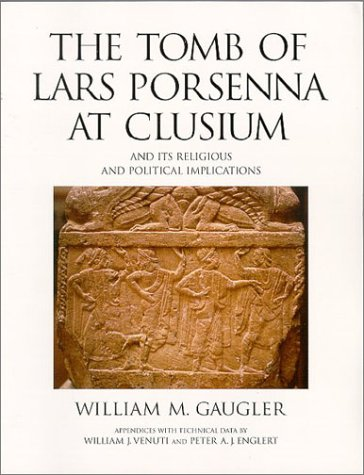 The Tomb of Lars Porsenna at Clusium