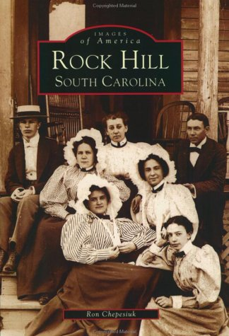Read Online Rock Hill (SC) (Images of America) pdf