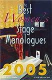 The Best Women's Stage Monologues, D. L. Lepidus, 157525428X