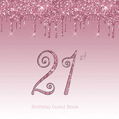 21st Birthday Guest Book: 21st - Twenty First Hand Drawn Designs Pink and Black Keepsake Memento Gift Book Signing in Autograph For Family Friends To Write In  Messages Good -