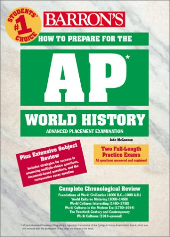 How to Prepare for the AP World History (BARRON'S HOW TO PREPARE FOR THE AP WORLD HISTORY  ADVANCED PLACEMENT EXAMINATION)