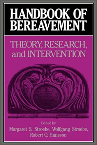 Book Handbook of Bereavement: Theory, Research, and Intervention
