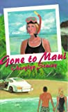 Gone to Maui, Cherylyn Stacey, 1896184146