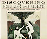 Discovering Ellis Ruley, Glenn R. Smith and Robert Kenner, 0517590700