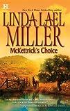 McKettrick's Choice (McKettrick Men Series #3)