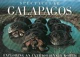 Spectacular Galapagos, Tui De Roy, 0883638479