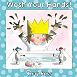 WASH YOUR HANDS! (Little Princess Books)