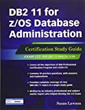 img - for DB2 11 for z/OS Database Administration: Certification Study Guide (DB2 DBA Certification) book / textbook / text book